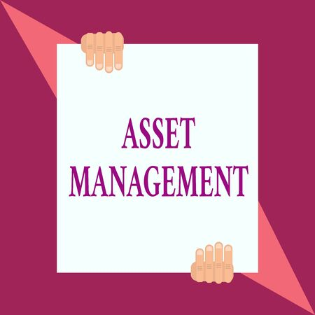 Conceptual hand writing showing Asset Management. Concept meaning systematic process of operating and disposing of assets Two hands hold one big white paper placed on top and bottom