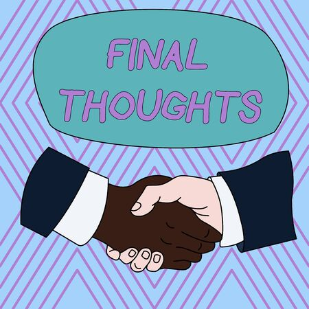 Text sign showing Final Thoughts. Business photo text the conclusion or last few sentences within your conclusion Hand Shake Multiracial Male Business Partners Colleagues Formal Shirt Suit Foto de archivo - 124656897