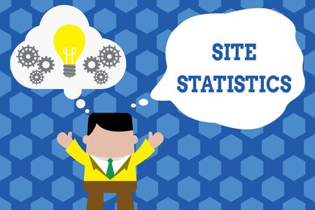 Text sign showing Site Statistics. Business photo showcasing measurement of behavior of visitors to certain website Standing man suit hands up imaginary bubble light bulb gears working together