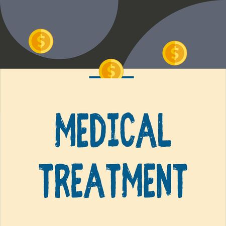 Text sign showing Medical Treatment. Business photo showcasing Management and care of a patient to combat disease Front view close up three penny coins icon one entering collecting box slot Фото со стока