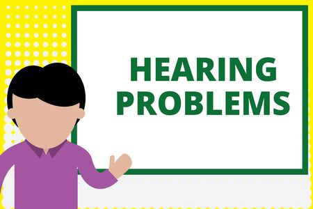 Text sign showing Hearing Problems. Business photo text is partial or total inability tolisten to sounds normally Young man standing in front whiteboard pointing to project. photo Art