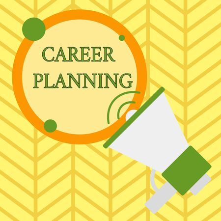 Handwriting text writing Career Planning. Conceptual photo Strategically plan your career goals and work success SpeakingTrumpet Empty Round Stroked Speech Text Balloon Announcement