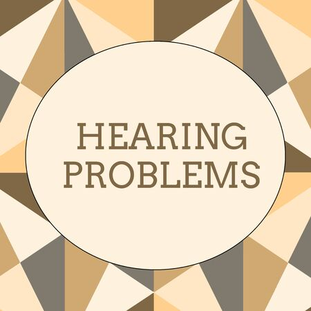Handwriting text writing Hearing Problems. Conceptual photo is partial or total inability tolisten to sounds normally Obtuse Triangle Shape in Earth Tone Forming Mosaic and Stained Glass Pattern Imagens