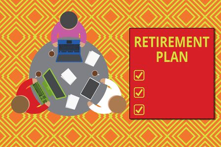 Text sign showing Retirement Plan. Business photo showcasing saving money in order to use it when you quit working Working round table male employees electronic devices documents coffee cup