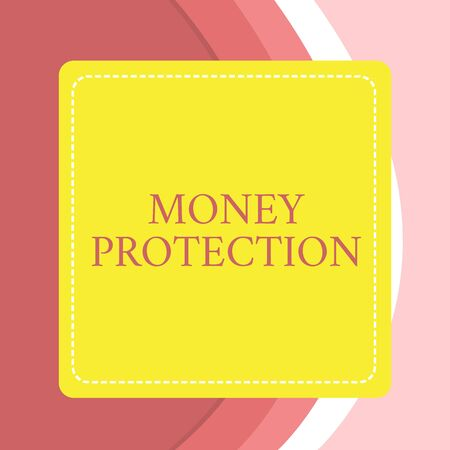 Word writing text Money Protection. Business photo showcasing protects the rental money tenant pays to landlord Dashed Stipple Line Blank Square Colored Cutout Frame Bright Background