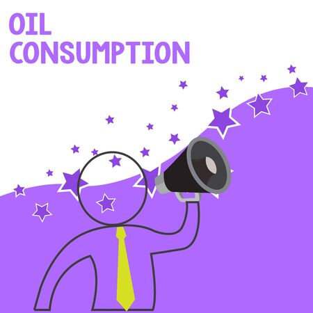 Text sign showing Oil Consumption. Business photo showcasing This entry is the total oil consumed in barrels per day Outline Symbol Man Loudspeaker Making Announcement Giving Instructions