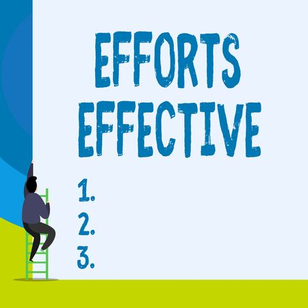 Word writing text Efforts Effective. Business photo showcasing Produces the results as per desired Goal Target Achieve Back view young man climbing up staircase ladder lying big blank rectangle Stock Photo
