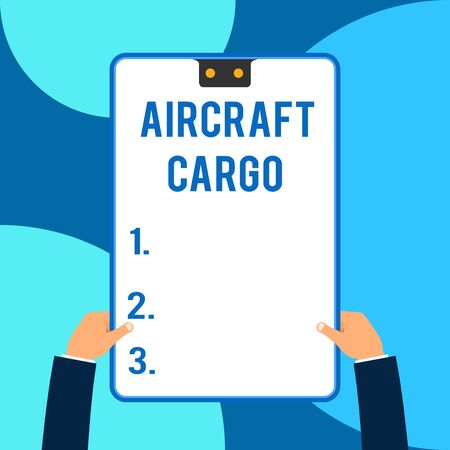 Conceptual hand writing showing Aircraft Cargo. Concept meaning Freight Carrier Airmail Transport goods through airplane Male hands holding electronic device geometrical background Standard-Bild - 124833691