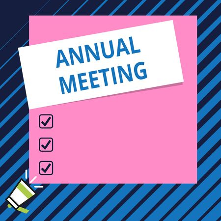Conceptual hand writing showing Annual Meeting. Concept meaning Yearly gathering of an organization interested shareholders Speaking trumpet on bottom and paper on rectangle background