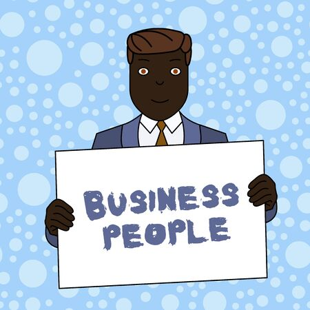 Writing note showing Business People. Business concept for People who work in business especially at an executive level Smiling Man Holding Suit Poster Board in Front of Himself Stock Photo