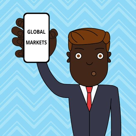 Handwriting text Global Markets. Conceptual photo Trading goods and services in all the countries of the world Man Holding Vertically Smartphone Device with Blank Screen for Attention