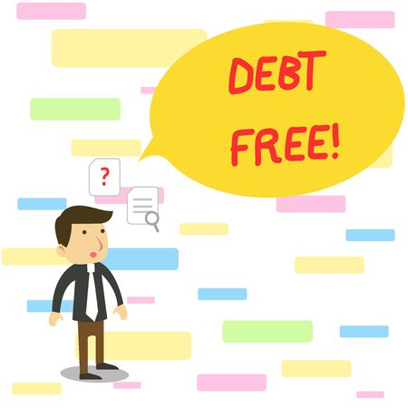 Text sign showing Debt Free. Business photo text does not owning any money to any individual or companies Young Male Businessman Office Worker Standing Searching Problem Solution