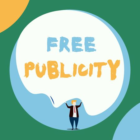Conceptual hand writing showing Free Publicity. Concept meaning Promotional marketing Mass media Public Relations Editorial Front view Man dressed suit tie two hands up big balloon