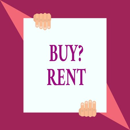 Conceptual hand writing showing Buy Question Rent. Concept meaning Group that gives information about renting houses Two hands hold one big white paper placed on top and bottom