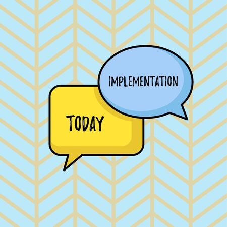 Writing note showing Implementation. Business concept for The process of making something active or effective Pair of Overlapping Blank Speech Bubbles of Oval and Rectangular Shape
