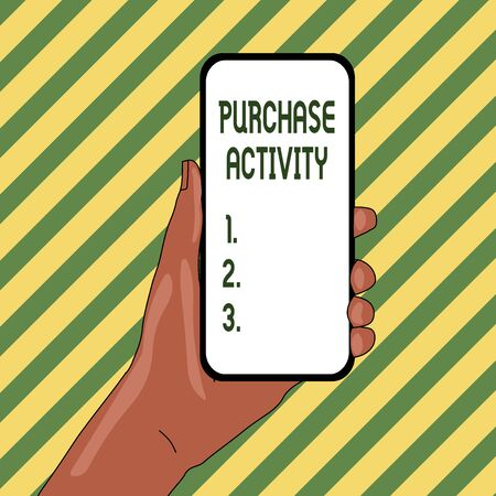 Handwriting text Purchase Activity. Conceptual photo Acquiring goods to achieve the goals of an organization Closeup of Smartphone Device Held in Hand with Empty Screen and Text Space