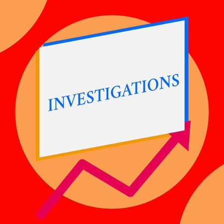 Writing note showing Investigations. Business concept for The formal action or systematic examination about something One blank rectangle above another arrow zigzag upwards increasing sale