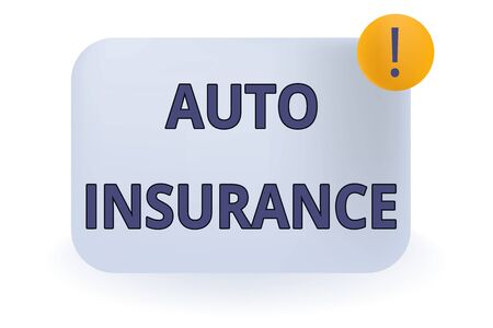 Conceptual hand writing showing Auto Insurance. Concept meaning Protection against financial loss in case of accident Empty Rectangular Shape Text Box Exclamation Mark in Circle Stock Photo