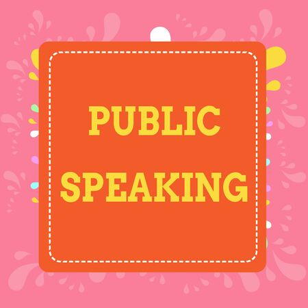 Writing note showing Public Speaking. Business concept for talking showing stage in subject Conference Presentation Dashed Stipple Line Blank Square Colored Cutout Frame Bright Background Imagens