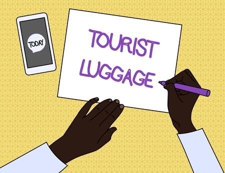 Handwriting text Tourist Luggage. Conceptual photo big bag that contains everything one needs for traveling Top View Man Writing Blank Paper Pen Pencil Marker Smartphone Message Icon