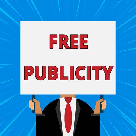 Handwriting text writing Free Publicity. Conceptual photo Promotional marketing Mass media Public Relations Editorial Just man chest dressed dark suit tie no face holding blank big rectangle