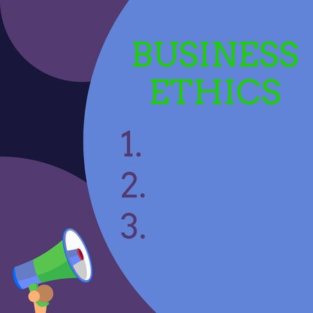 Conceptual hand writing showing Business Ethics. Concept meaning Moral principles that guide the way a business behaves Blank huge balloon empty text with small megaphone. Announcement