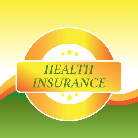Writing note showing Health Insurance. Business concept for coveragethat pays for medicaland surgical expenses Colored Round Shape Label Badge Stars Blank Rectangular Text Box Award Stock Photo