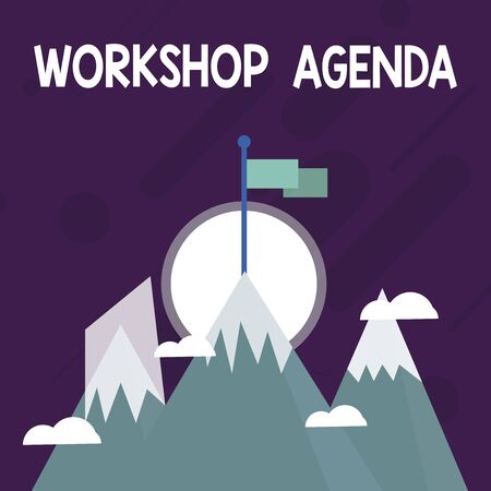 Conceptual hand writing showing Workshop Agenda. Concept meaning helps you to ensure that your place stays on schedule Three High Mountains with Snow and One has Flag at the Peak Stock Photo