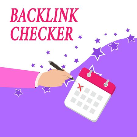 Text sign showing Backlink Checker. Business photo text Find your competitors most valuable ones and spot patterns Male Hand Formal Suit Crosses Off One Day Calendar Red Ink Ballpoint Pen