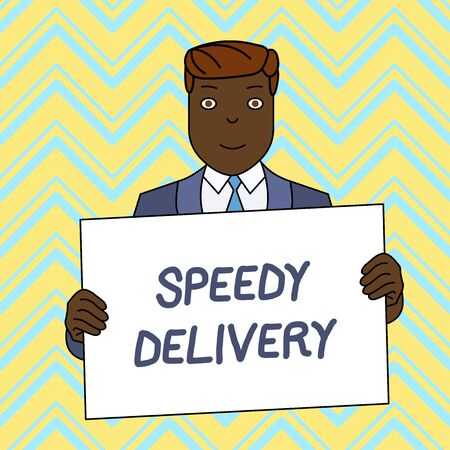 Text sign showing Speedy Delivery. Business photo text provide products in fast way or same day shipping overseas Smiling Man Holding Formal Suit Big Blank Poster Board in Front of Himself