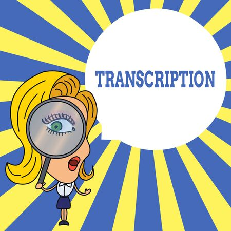 Word writing text Transcription. Business photo showcasing Written or printed version of something Hard copy of audio Woman Looking Trough Magnifying Glass Big Eye Blank Round Speech Bubble