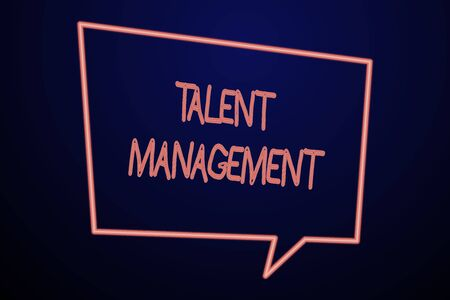 Word writing text Talent Management. Business photo showcasing Acquiring hiring and retaining talented employees Empty Quadrangular Neon Copy Space Speech Bubble with Tail Pointing Down