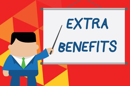 Conceptual hand writing showing Extra Benefits. Concept meaning Additional compensation Bonus Subsidies Incentives Allowances Businessman standing in front projector pointing project idea