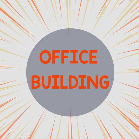 Word writing text Office Building. Business photo showcasing Commercial buildings are used for commercial purposes Sunburst Explosion Yellow Orange Pastel Rays Beams Depth and Perspective