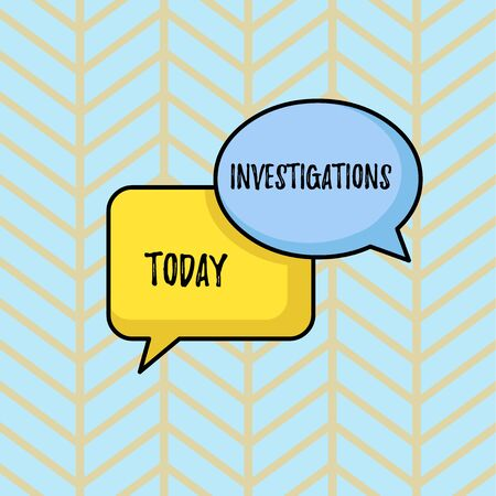 Writing note showing Investigations. Business concept for The formal action or systematic examination about something Pair of Overlapping Blank Speech Bubbles of Oval and Rectangular Shape