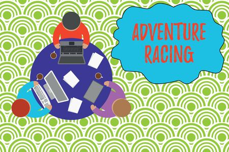 Text sign showing Adventure Racing. Business photo showcasing disciplinary sport involving navigation over unknown course Working round table male employees electronic devices documents coffee cup