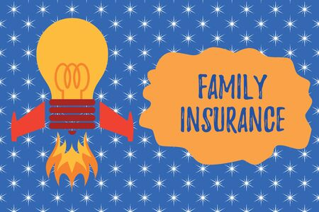 Writing note showing Family Insurance. Business concept for paying a partial or full health care for relatives Top view launching bulb rocket fire base Project Fuel idea