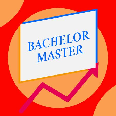 Writing note showing Bachelor Master. Business concept for An advanced degree completed after bachelor s is degree One blank rectangle above another arrow zigzag upwards increasing sale