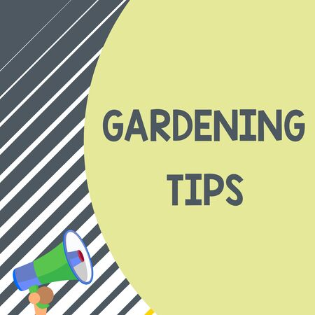 Writing note showing Gardening Tips. Business concept for Proper Practices in growing crops Botanical Approach Old design of speaking trumpet loudspeaker for talking to audience