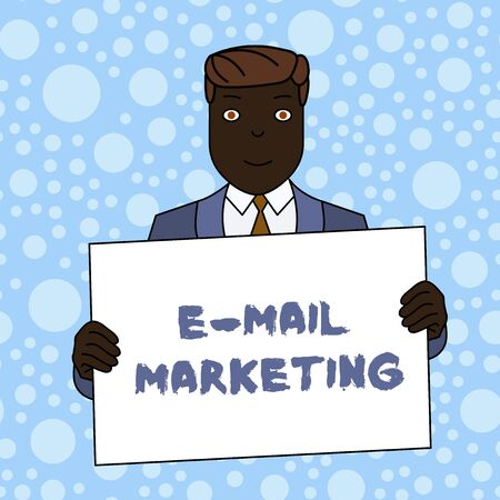 Writing note showing E Mail Marketing. Business concept for Ecommerce Advertising Online sales Newsletters Promotion Smiling Man Holding Suit Poster Board in Front of Himself
