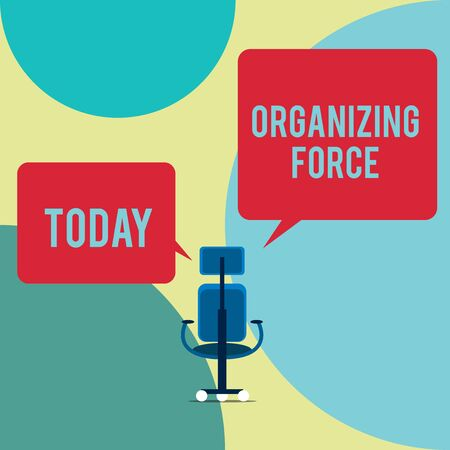 Word writing text Organizing Force. Business photo showcasing being United powerful group to do certain actions Executive chair sharing two blank square speech bubbles right left side