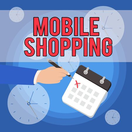 Text sign showing Mobile Shopping. Business photo showcasing Buying and selling of goods and services through mobile Male Hand Formal Suit Crosses Off One Day Calendar Red Ink Ballpoint Pen