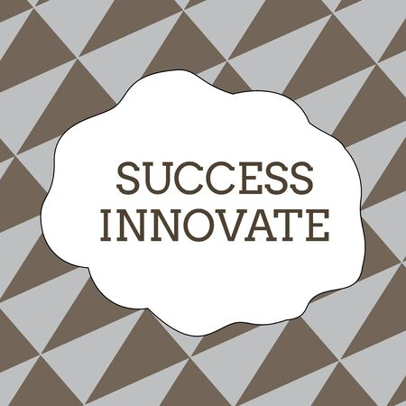 Writing note showing Success Innovate. Business concept for make organizations more adaptive to market forces Seamless Isosceles Triangles Diagonally Gray and Brown Alternate Color