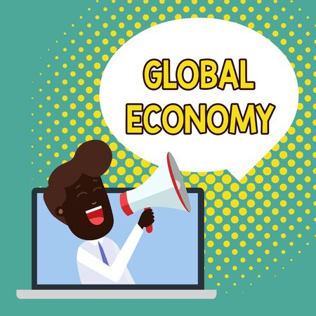 Text sign showing Global Economy. Business photo showcasing System of industry and trade around the world Capitalism Man Speaking Through Laptop into Loudhailer Blank Speech Bubble Announce Stock Photo
