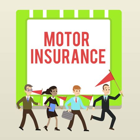 Handwriting text writing Motor Insurance. Conceptual photo Provides financial compensation to cover any injuries People Crowd Flags Pennants Headed by Leader Running Demonstration Meeting