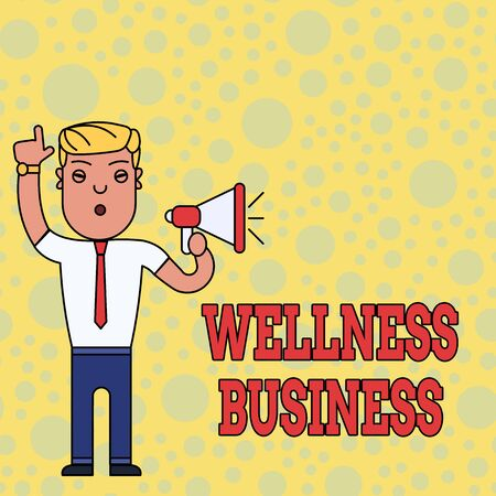 Writing note showing Wellness Business. Business concept for Professional venture focusing the health of mind and body Man Standing with Raised Right Index Finger and Speaking into Megaphone