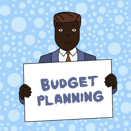 Writing note showing Budget Planning. Business concept for The written description about current and future expenses Smiling Man Holding Suit Poster Board in Front of Himself