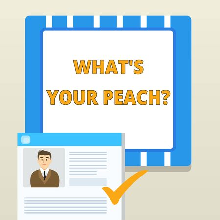 Word writing text What S Is Your Peach question. Business photo showcasing an exceptionally good demonstrating or thing Curriculum Vitae Resume of Young Male Candidate Marked by Colored Checkmark