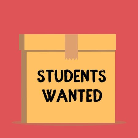 Handwriting text Students Wanted. Conceptual photo list of things wishes or dreams young showing in school want Close up front view open brown cardboard sealed box lid. Blank background