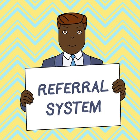 Text sign showing Referral System. Business photo text sending own patient to another physician for treatment Smiling Man Holding Formal Suit Big Blank Poster Board in Front of Himself Banque d'images - 124927028